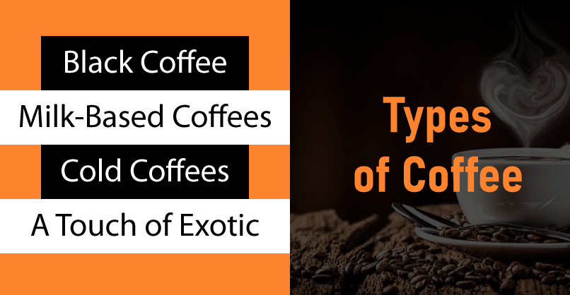 various styles of coffee