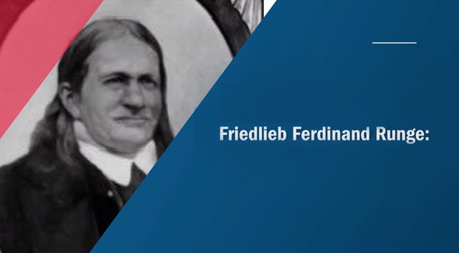 German chemist Friedlieb Ferdinand Runge