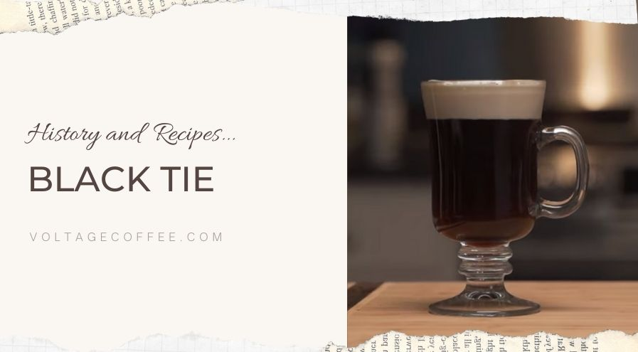 Black tie history and recipes featured image