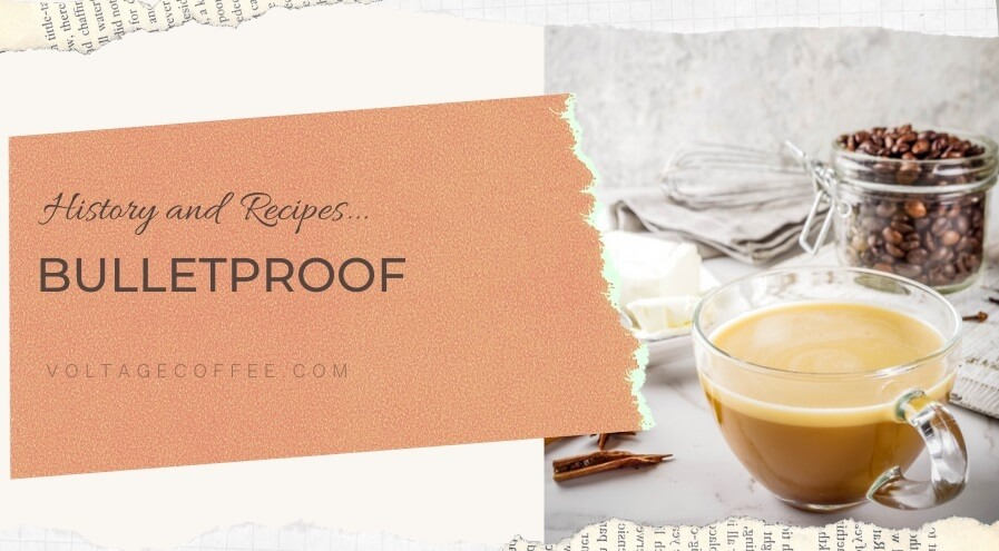 Bullet Proof history and recipe Featured image