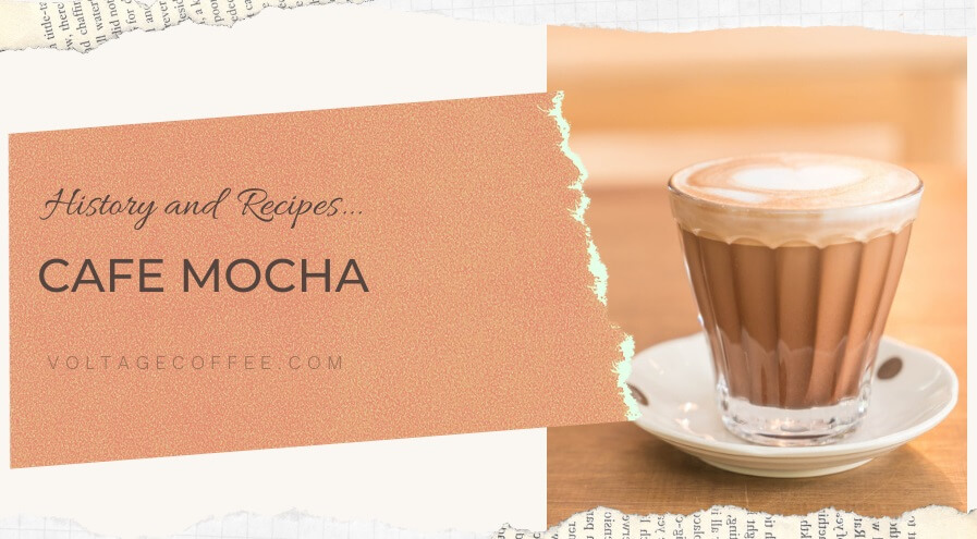 Cafe Mocha history and recipes featured image