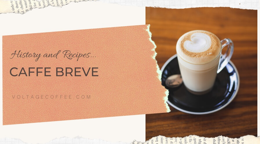Caffe Breve history and recipes featured image