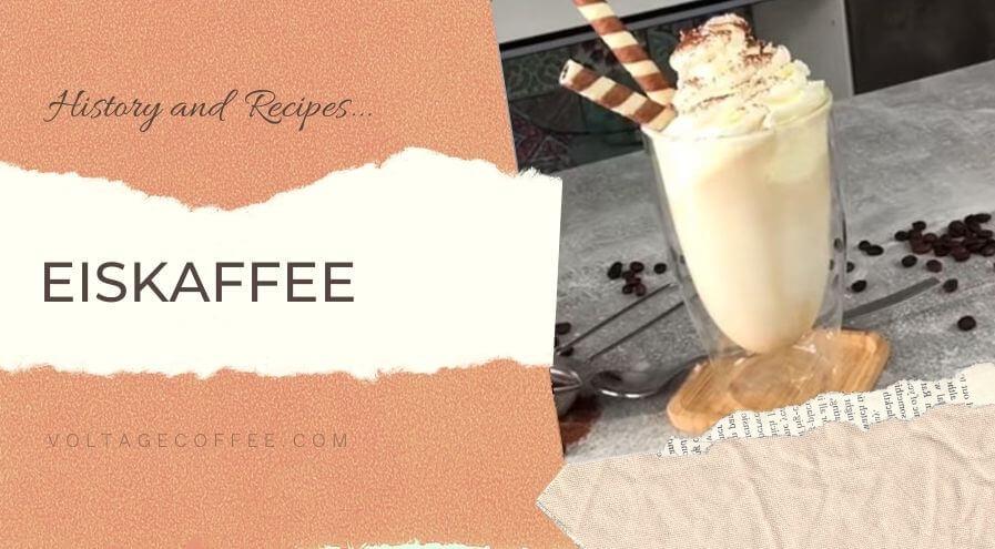 Eiskaffee recipe and history featured image