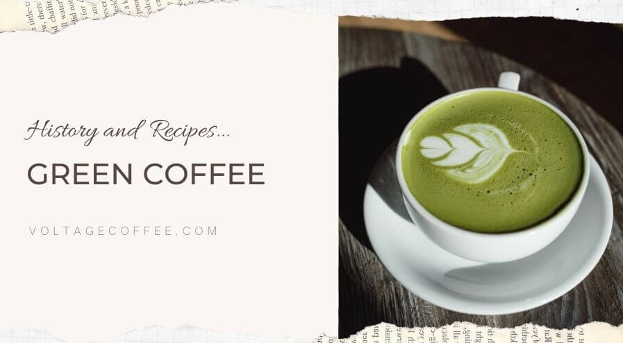Green Coffee recipe and history featured image
