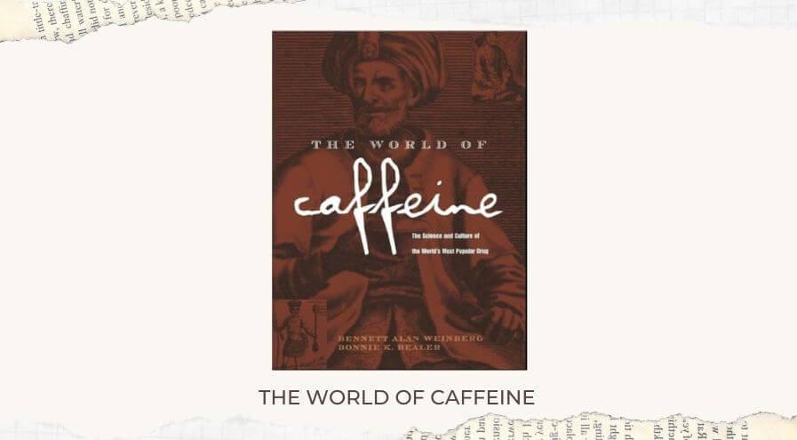 The world of caffeine Book