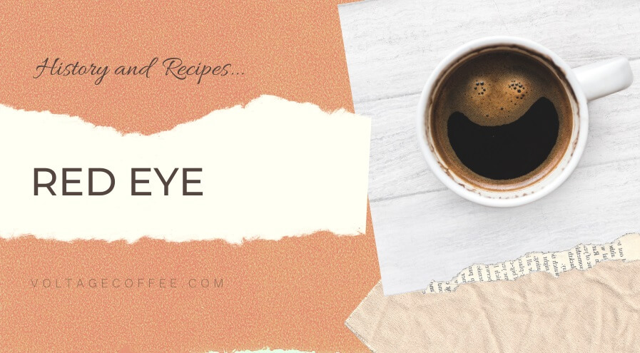 Red Eye coffee recipe and history featured image