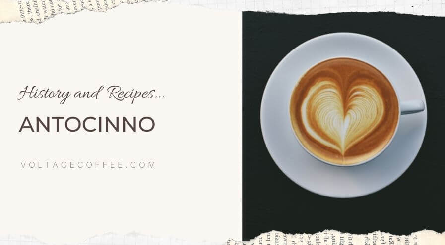 Antocinno recipe and history featured image