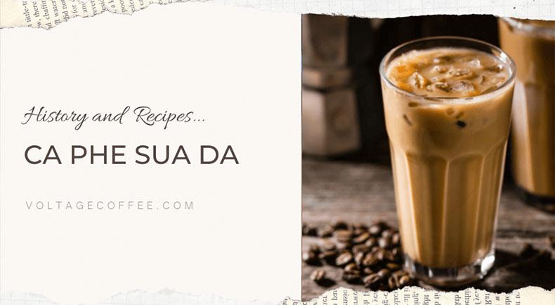 Ca Phe Sua Da recipe and history featured image