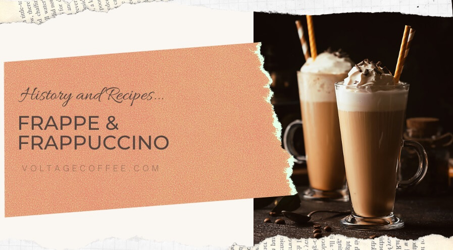 Frappe and Frappuccino Featured Image